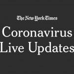 Live Coronavirus News: Global Tracker